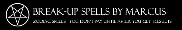 Break Up Spells That Work